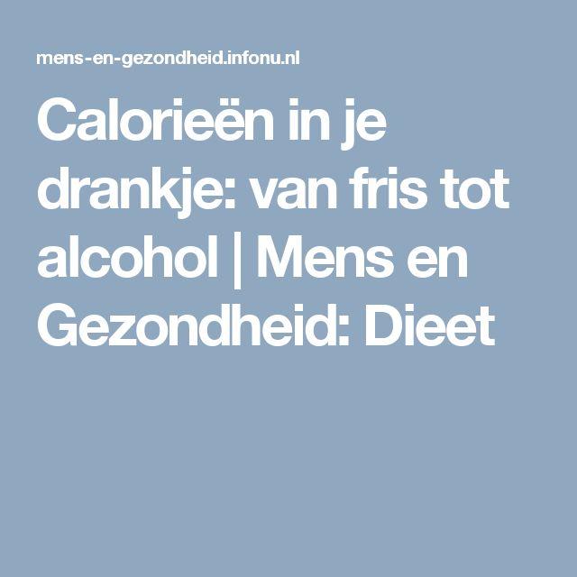 Calorieën in je drankje: van fris tot alcohol | Mens en Gezondheid: Dieet