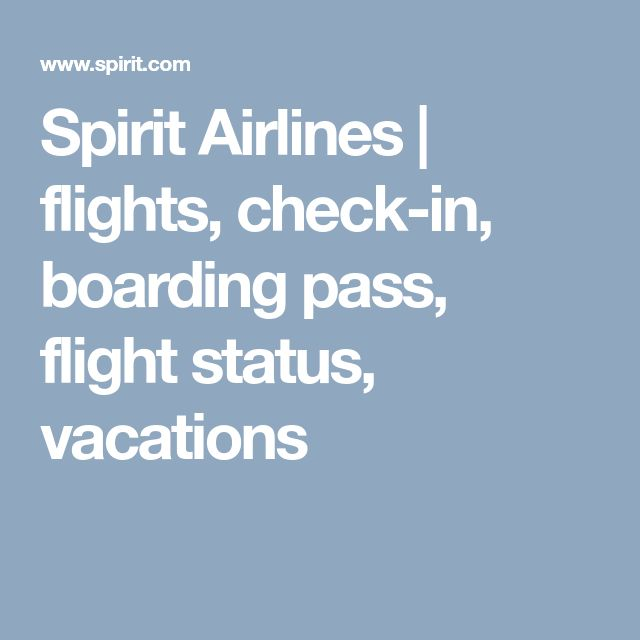 Spirit Airlines | flights, check-in, boarding pass, flight status, vacations