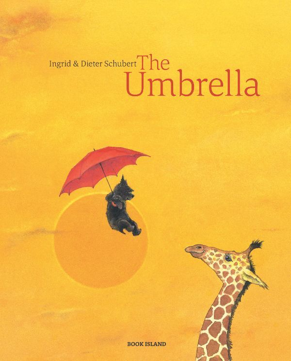 """""""The Umbrella"""", by Ingrid & Dieter Schubert - It's a windy, autumn day when a little dog discovers bright red umbrella which, like a magic carpet, whirls him up into the air, across the world, over continents and oceans, the tropics and the polar regions."""