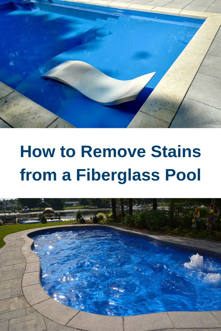 How to Remove Stains from a Fiberglass Pool  Fiberglass pools