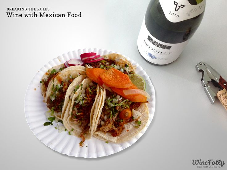 Break the Rules: Wine with Mexican Food: Here's 3 wine food pairing trade secrets for the perfect Mexican food pairing with tortillas, tamales, empanadas, chile rellenos and more. .