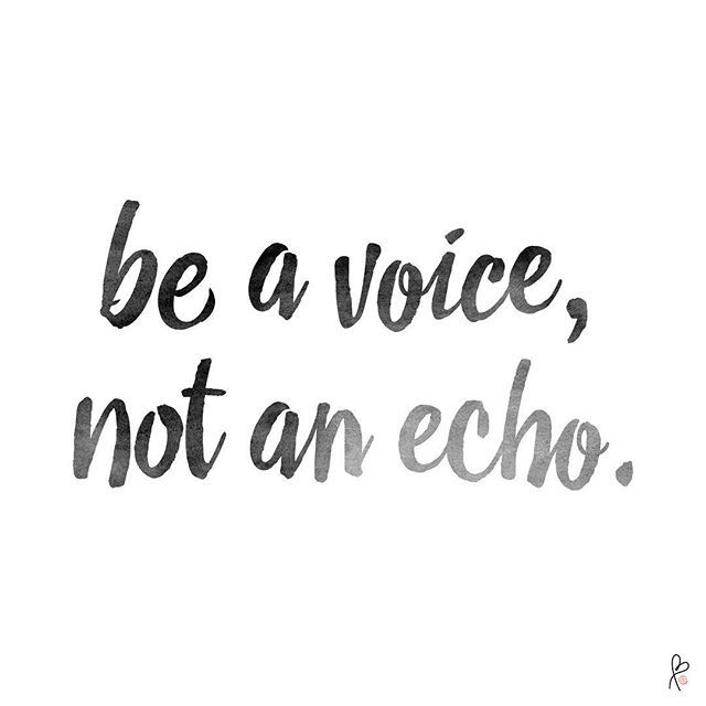 """""""be a voice, not an echo."""" #quote #inspirationalquotes #quoteoftheday #instadaily #bestoftheday #photooftheday  #happy #quoted #choosehappy #goodthings #watercolorquote #lovewins #spreadlove #beavoice #beavoicenotanecho"""