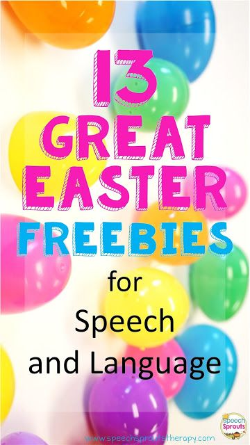 13 Great Easter Freebies for Speech and Language- No Hunting Needed!