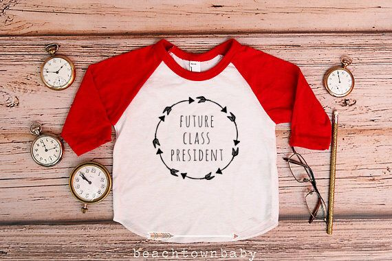 Future Class President Shirt; Back to School Shirt; Baby and Children's Back to School Tee; Kindergarten Shirt; Preschool Shirt; Pre-K Tee by beachtownbaby on Etsy https://www.etsy.com/listing/243182718/future-class-president-shirt-back-to