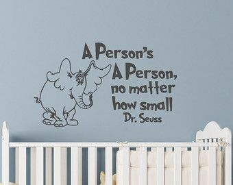Dr Seuss Wall Decals Quotes A Persons A Person No Matter How Small Vinyl  Decals Nursery