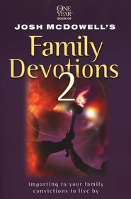 One Year Book of Josh McDowells Family Devotions 2  -               By: Josh McDowell