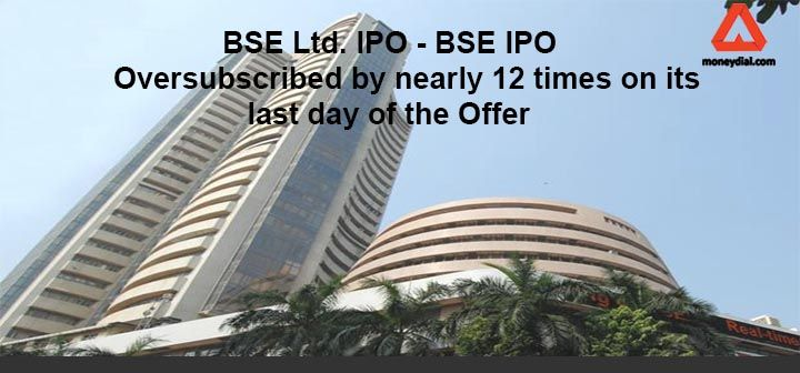 Initial Public offer of BSE – it is the first IPO issued by a domestic stock exchange of India. it has issued IPO to raise the capital of upto Rs. 1, 243 crore. It has oversubscribed by 11.85 times on the third and last day of its offer.