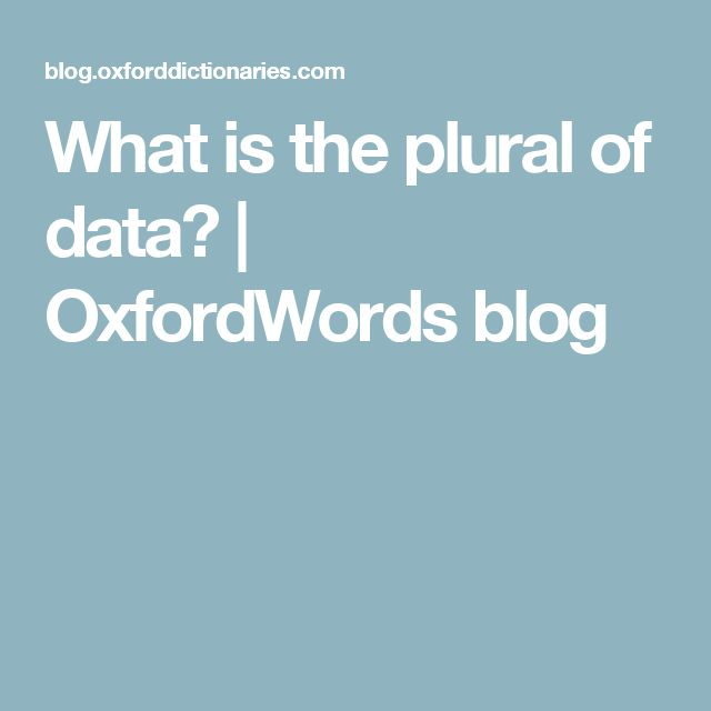 What is the plural of data? | OxfordWords blog