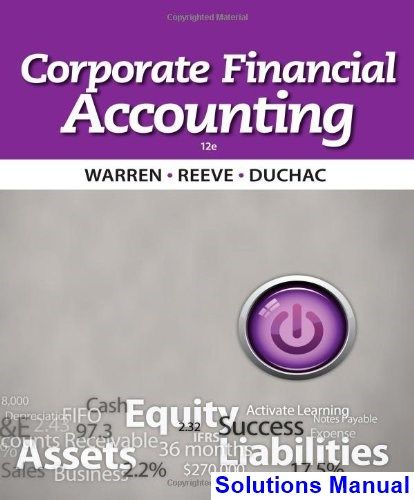 Best 25 financial accounting ideas on pinterest accounting corporate financial accounting 12th edition warren solutions manual test bank solutions manual exam fandeluxe Image collections