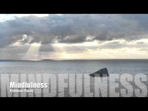 Mindfulness Primeros Pasos - YouTube