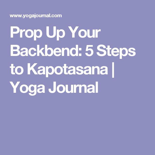 Prop Up Your Backbend: 5 Steps to Kapotasana | Yoga Journal