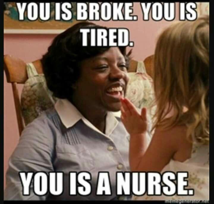 You is a nurse.