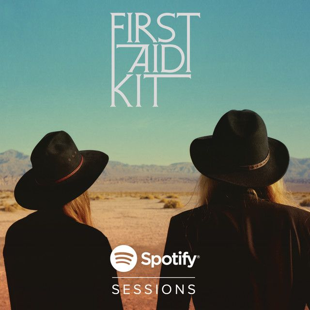 Emmylou Spotify Sessions A Song By First Aid Kit On Spotify Spotify Session First Aid Kit