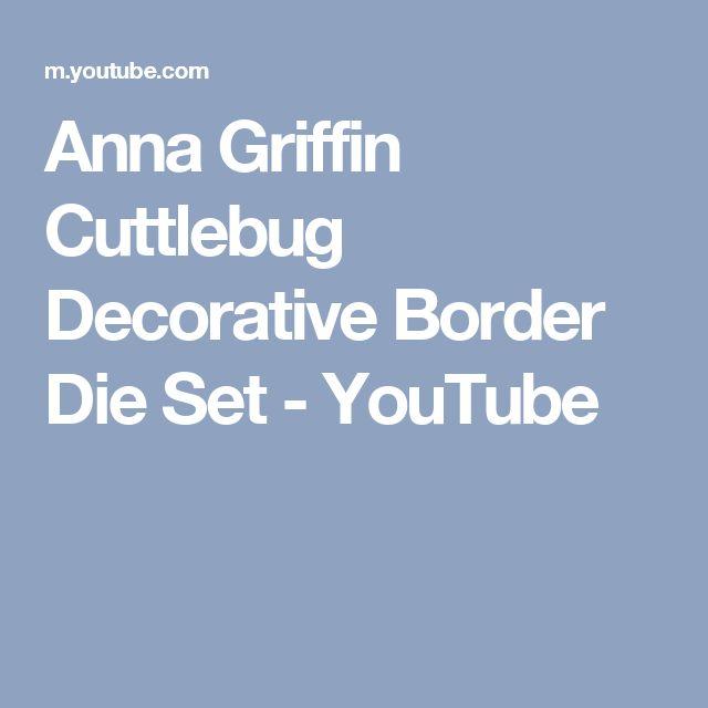 Anna Griffin Cuttlebug Decorative Border Die Set - YouTube