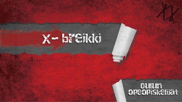 x-breikki yhdyssanat