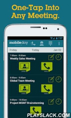 MobileDay One-Touch Dial App  Android App - playslack.com ,  MobileDay® is the fastest, most reliable way to dial into any conference call or online meeting from your smartphone.One-touch dialing means that you don't have to waste time punching in numbers. This is the most reliable dialing app out there—a real person tests and validates each dial-in sequence, ensuring that you have dependable access to every call made with MobileDay.> How One-Touch Dialing Works:1. MobileDay syncs with…
