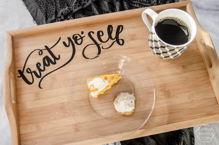 DIY Breakfast Tray Upgrade- Treat yo'self... how cute is that! Would make a great gift. (with template!)