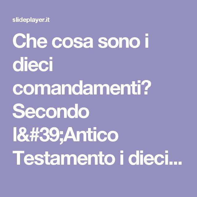 """Che cosa sono i dieci comandamenti? Secondo l'Antico Testamento i dieci comandamenti, detti anche Decalogo(dal greco """"dieci parole""""), sono le regole scritte. -  ppt scaricare"""