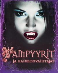 Vampyyrit ja hahmonvaihtajat - Tekijä: Tig Thomas 20,70€