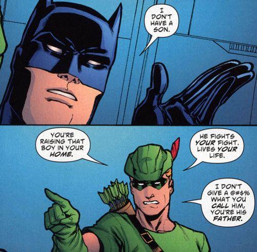 That awkward moment when even Oliver Queen calls you a  bad dad, good job Batman, good job