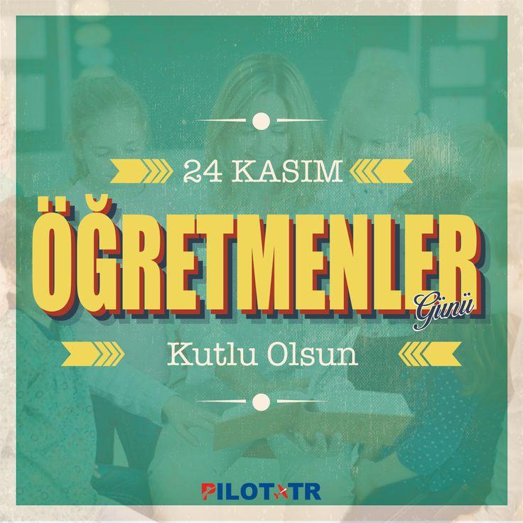 Tüm Öğretmenlerimizin Öğretmenler Günü Kutlu Olsun!  24 #Kasım #Öğretmen #Günü