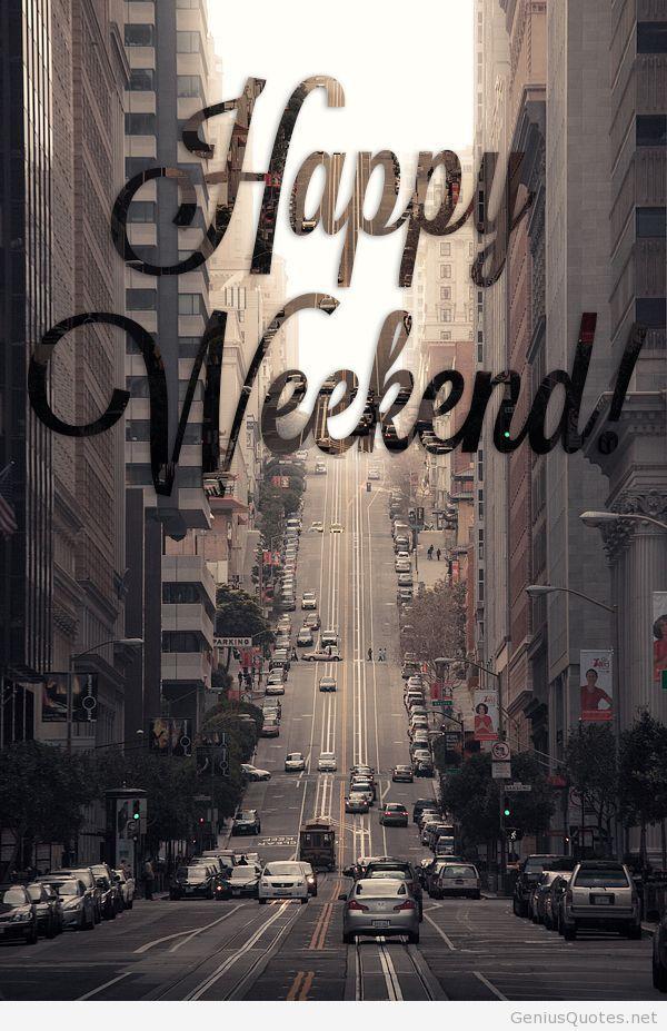 Happy weekend hd wallpaper quote