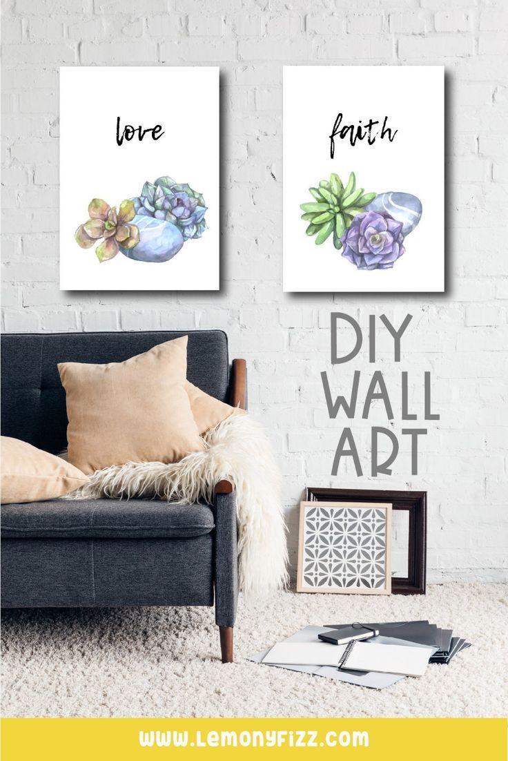 Easily Create Your Own Diy Wall Art Printable With Canva Diy Wall Art Diy Wall Diy Succulents Decor