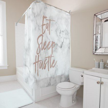 Eat. Sleep. Hustle. Marble and Faux Rose Gold Shower Curtain - faux gifts style sample design cyo