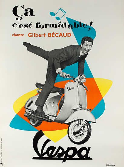 Vespa Original Vintage Poster designed by D.Ambrose 1955. featuring French actor and singer Gilbert Becaud who released the hit song titled C'est Formidable! (That's Great!). It was a perfect marketing opportunity for Vespa to create a hip poster campaign.