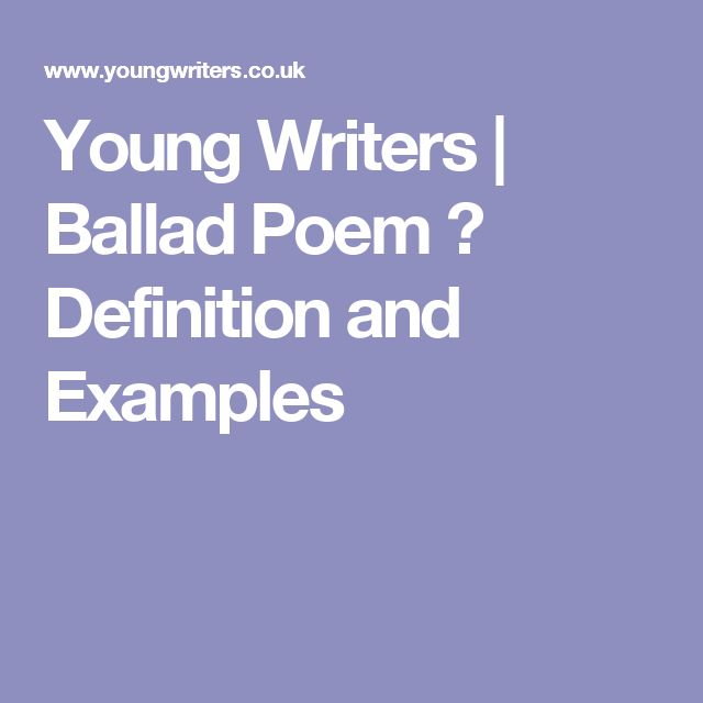 Young Writers | Ballad Poem � Definition and Examples