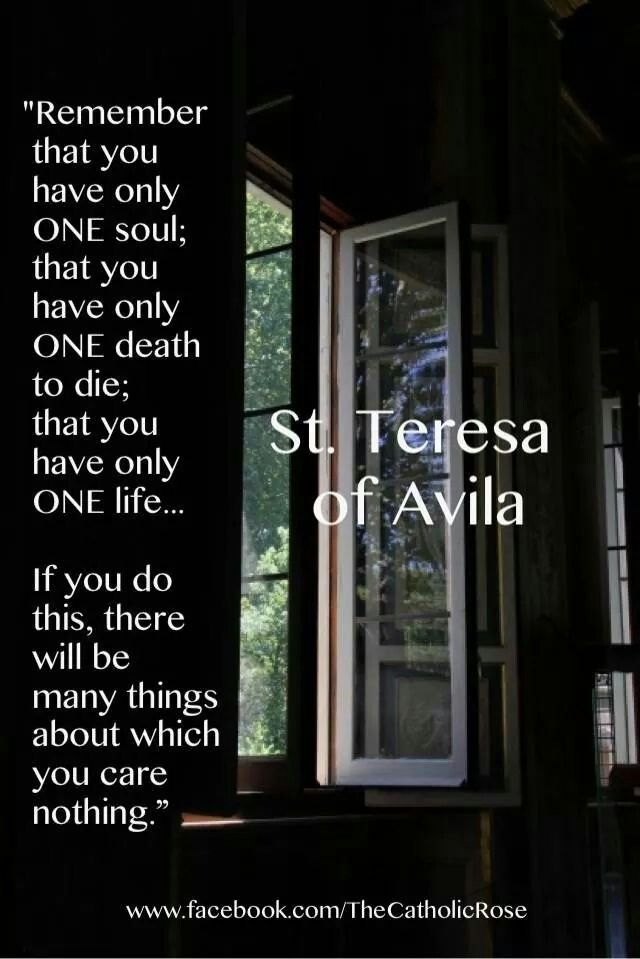Wisdom from St Teresa of Avila. Rather than debauchery, focus on the positive, the joy-filled, the divine.