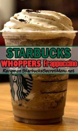 Whoppers Frappuccino