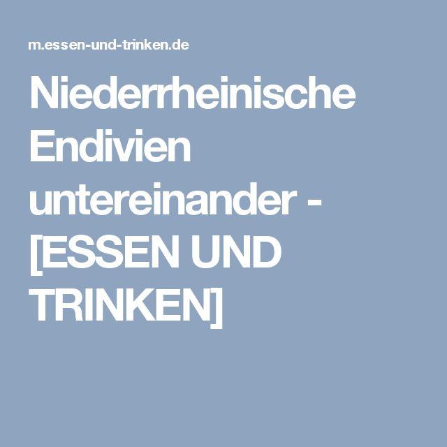 Niederrheinische Endivien untereinander - [ESSEN UND TRINKEN]