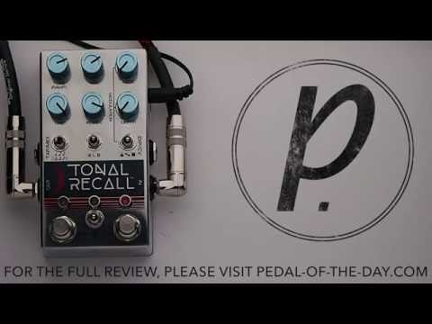 Chase Bliss Audio Tonal Recall Delay | Pedal of the Day