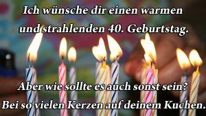 Ein lustiger Geburtstagsspruch zum 40. Geburtstag.