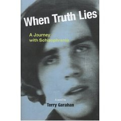 """""""When Truth Lies""""  book on living with schizophrenia  #books"""
