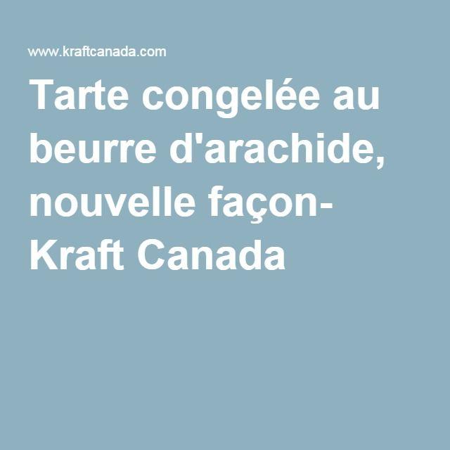 Tarte congelée au beurre d'arachide, nouvelle façon- Kraft Canada
