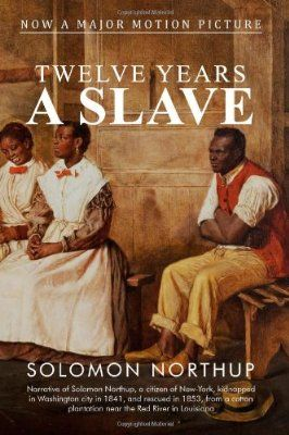 12 Years a Slave: the movie is satisfyingly true to the book