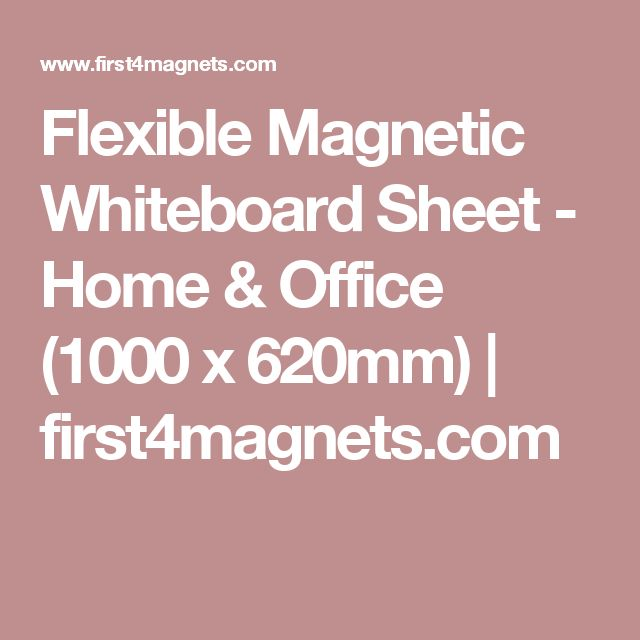 Flexible Magnetic Whiteboard Sheet - Home & Office (1000 x 620mm) | first4magnets.com