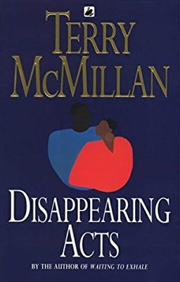 Disappearing Acts: Amazon.co.uk: Terry McMillan: 9780552994491: Books