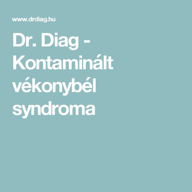 Dr. Diag - Kontaminált vékonybél syndroma