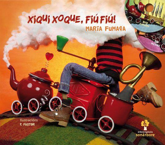 Xiqui xoque, fiú fiú!, de María Fumaça. Un novo libro-disco de Sonárbore.