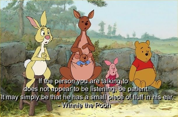 Pooh Bear : Be Patient