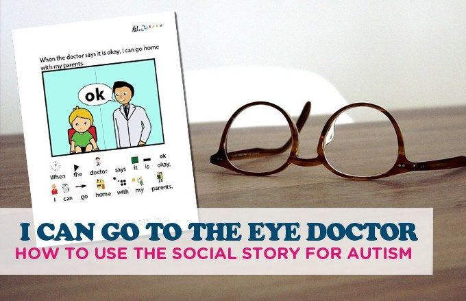 How To Use the Eye Doctor Social Story For Autism