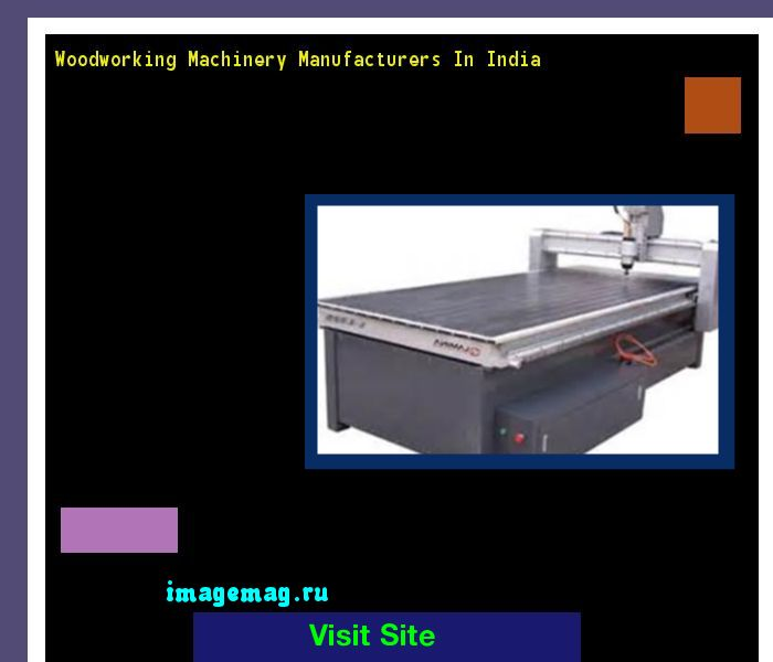 Excellent Wood Working Machines In Ahmedabad  Woodworking Machine Suppliers