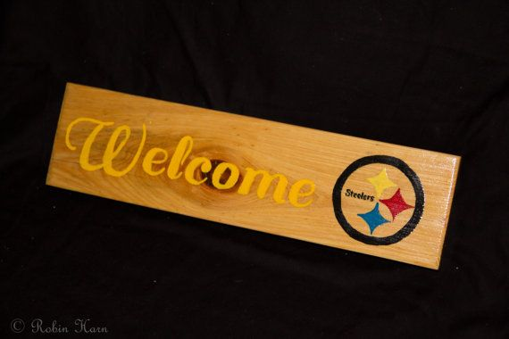Pittsburgh Steelers Welcome sign by JandRWoodArt on Etsy