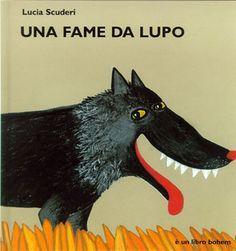 Una fame da lupo La storia molto semplice racconta di un lupo affamato come…