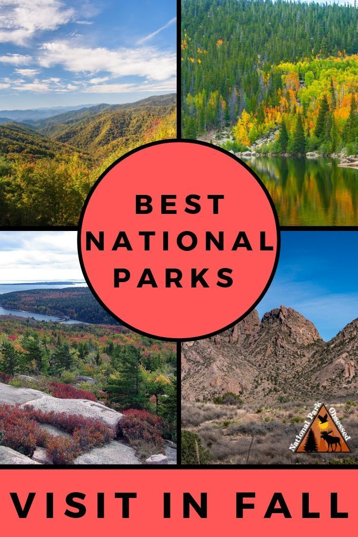 Best National Parks to Visit in Fall