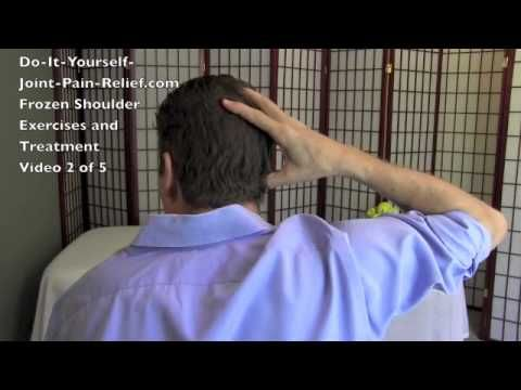 Frozen Shoulder Exercises and Treatment - Video 2 of 5