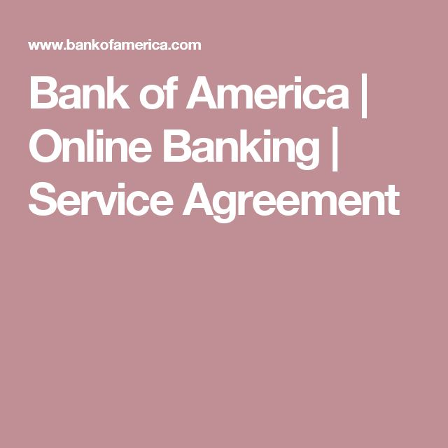 Bank of America | Online Banking | Service Agreement